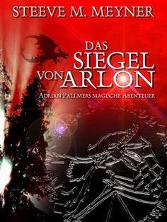 """Fantasy-Abenteuer-Roman  Band 1 der Reihe """"Adrian Pallmers magische Abenteuer"""""""