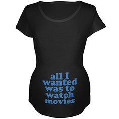 All I Wanted Watch Movies Funny Black Maternity Soft TShirt  XLarge >>> Want to know more, click on the image. (This is an affiliate link and I receive a commission for the sales)