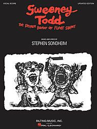 Sweeney Todd Songbook Sweeney Todd Audition Songs Vocal