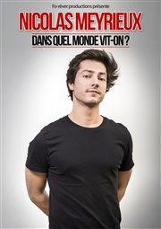 Nicolas Meyrieux dans Dans quel Monde vit-on ? - Centre socio-culturel La Garance | BilletReduc.com