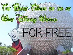 Best FREE Things to do at Walt Disney World!