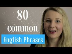 80 common English Phrases you need to know. Learn these 80 common English phrases to help you better express yourself when speaking in English. Improve English Speaking, English Learning Spoken, Learning English Online, Learn English Grammar, English Vocabulary Words, Learn English Words, English Phrases, English Idioms, English Language Learning