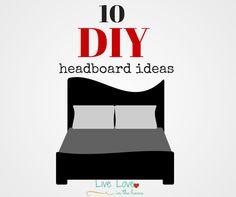 10 DIY Headboard Ideas | Live Love in the Home #DIY