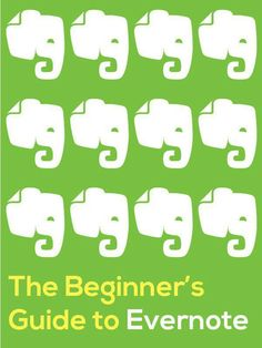 Evernote for Beginners (portfolio, progress monitoring, assessment)