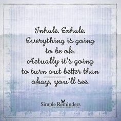Everything will be ok ...♥♥...