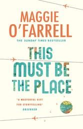 This Must Be the Place ebook by Maggie O'Farrell