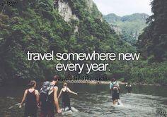Travel somewhere new every year. '16-Disneyworld, '17-Mackinaw Island, MI, '18-Traverse City, MI,