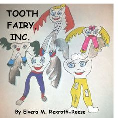 TOOTH FAIRY, INC.    by Ellie May