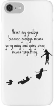 Peter Pan Quote  iPhone 7 Cases