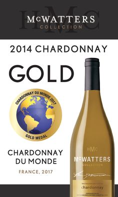 McWatters Collection | 2014 Chardonnay | Top 10 Chardonnay in Canada GOLD – Chardonnay du Monde