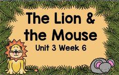 Kindergarten Reading Street The Lion & the Mouse Unit 3 We
