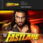Latest WWE FASTLANE Prediction Tickets Live On Upcoming Sunday PPV 22 Feb 2015 Pay per view Full HD Video Daniel Bryan, Roman Reigns John Cena Triple H Sting