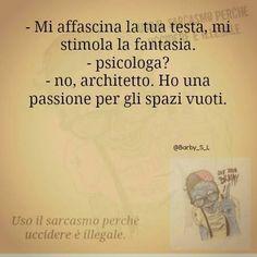 La passione per i cervelli...non esistenti ! sarcasmo #umorismo