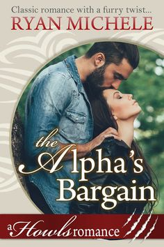 Warrior Woman Winmill: The Alpha´s Bargain: A Howls Romance, by Ryan Michele. Paranormal Romance Cover Reveal