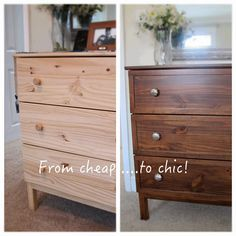 Ikea Tarva doesn't have to look cheap! Use gel stain for a richer look. Mercury glass knobs don't hurt either...