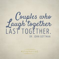 Couple Laughter And Love Quotes - Couples Who Laugh Together Last Together Long Friendship Quotes I Love The Way We Always Laugh Together My Sweeeet Husband Is A Here S To Love And Lau. Anniversary Quotes, Cute Couple Quotes, Long Friendship Quotes, Science Of Love, John Gottman, Good Relationship Quotes, Cute Couples Texts, Together Quotes, Romance