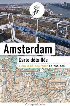 Carte détaillée d'Amsterdam avec tous les lieux du guide Monuments, Guide Amsterdam, France, Parcs, City Photo, Black Picture, French