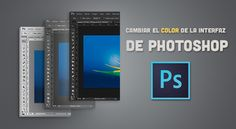 Cambiar el color de la interfaz de Photoshop