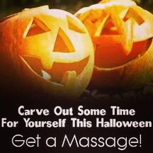 Have a treat for your body this Halloween weekend- GET A MASSAGE!