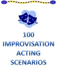 100 Drama / Theatre Arts Improv Acting Scenarios $3.95 *Best Seller
