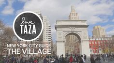 taza's new york city guide: the village