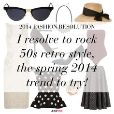 2014 Fashion Resolution: I resolve to rock 50s retro style, the spring 2014 trend to try.