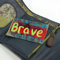 BRAVE: Is there someone in your life whose courage and bravery you admire? Perhaps you wish that you were more brave? This brightly coloured affirmation card can be both a sign of your thoughts of someone else, and a reminder to yourself, that 'brave' is how you want to feel.     This beautiful affirmation card is part of a series I created in December of 2015 to escape the madness of the holiday season.     These cards are a great gift for someone you care about and can be kept in a wallet…