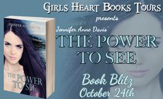 The Power to See by Jennifer Anne Davis – Release Day | Maggie Thom