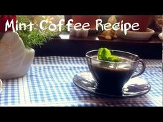 ☕ Mint Coffee Recipe! ☕ | Jasminum ❤ - YouTube