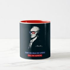 Alexander Hamilton Those who stand for nothing Two-Tone Coffee Mug - personalize cyo diy design unique