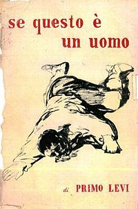 1957 Primo Levi — If This Is a Man (Se Questo è un Uomo)
