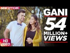 Gani (Full Video) | Akhil Feat Manni Sandhu | Latest Punjabi Song 2016 | Speed Records - YouTube