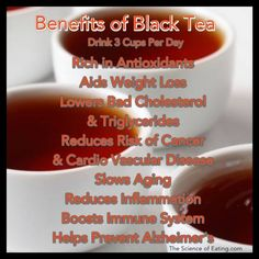 The health benefits of black tea have been well documented for quite some time, and you may want to start adding more black tea to your week.