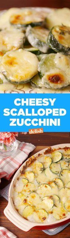 Potatoes have nothin' on this Cheesy Scalloped Zucchini. Get the recipe from Delish.com.