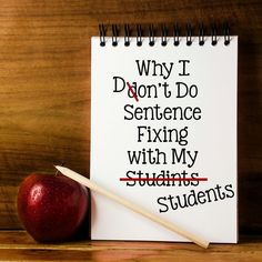 Why I don't use sentence fixing with my students - and what I do instead!