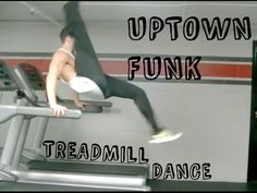 This Video Of A Guy Dancing To Uptown Funk On A Moving Treadmill Is Amazing