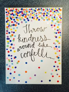 Throw Kindness Around Like Confetti -Kid President Quote Hand Lettered Canvas