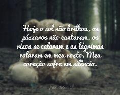Frases-expressão da alma: Trsteza,   Amizade, Observe,  Amor, Deus,   Fim de...