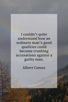 Guilty quotes that'll tell you more about feeling culpable Conscience Quotes, Guilty Conscience, Feeling Guilty Quotes, Guilt Quotes, All Goes Wrong, The Guilty, Key To Happiness, Albert Camus, Accusations