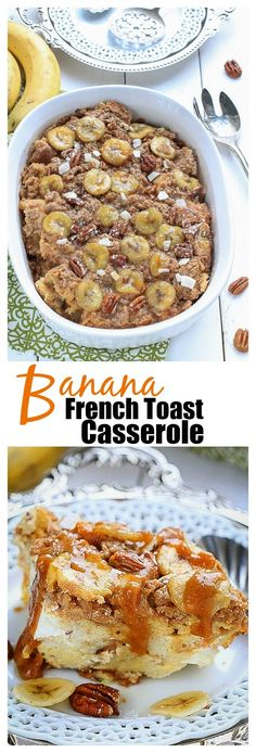 {Overnight} Banana Pecan Streusel French Toast Bake makes the best make-ahead breakfast with only 10 minutes of prep. Perfect when you have overnight guests.