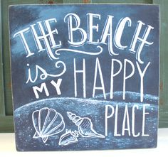 "Is feeling the sand and hearing the ocean waves your happy place? Whether you live by the beach or wish you did, this wood block sign made to mimic chalkboard art is a fun accent piece. Measuring 10"" square x 1.75""d it would make a great gift or conversation piece. - Primitives by Kathy from California Seashell Company"