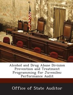 NEW Alcohol and Drug Abuse Division Prevention and Treatment Programming for Juv #ad