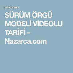 SÜRÜM ÖRGÜ MODELİ VİDEOLU TARİFİ – Nazarca.com
