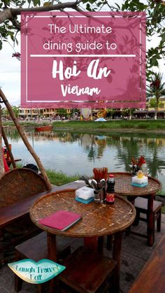 Hoi An, Vietnam has made me fall in love with Viietnamese cuisine all over again. Don't miss the Ultimate dining guide on all the Hoi An specialities and restaurants I fall in love with during my visit
