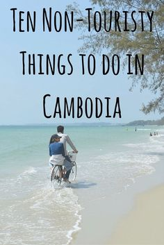 Ten Non-Touristy Things to do in Cambodia #travel #Cambodia #backpack…