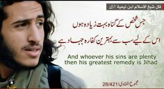 "Shaykh al-Islam Ibn Taymiyaah رحمه الله said: ""And whoever his sins are plenty, then his greatest remedy is Jihad"" [Majmou' Al-Fatawa 28/421]"
