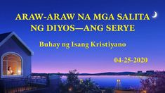 Araw-araw na mga Salita ng Diyos Christian Movies, Christian Life, Saint Esprit, Daily Word, Tagalog, News Songs, Word Of God, True Stories, Documentaries