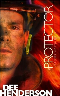The Protector (O'Malley Series #4) by Dee Henderson
