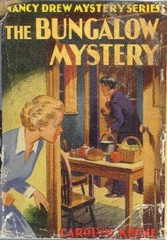 Nancy Drew: The Bungalow Mystery, cover by Harold Hill Nancy Drew Mystery Stories, Nancy Drew Mysteries, Best Mysteries, Cozy Mysteries, Mystery Novels, Mystery Series, Detective, Nancy Drew Books, Girls Series