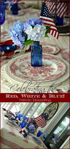 Patriotic Tablesetting celebrating the Red, White  Blue! #July4th #patriotic #flag
